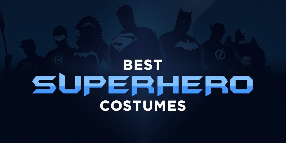 Best Superhero Costumes in 2018