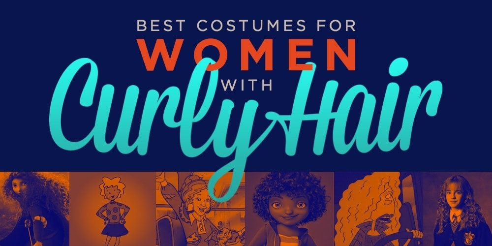Best Costumes for Women with Curly Hair in 2018